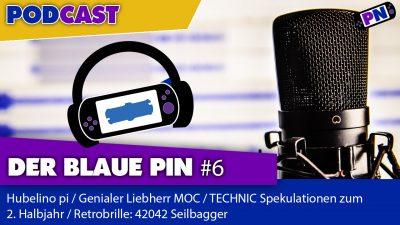 Der blaue Pin #6: Hubelino pi, TECHNIC Spekulationen, Liebherr MOC und Retrobrille