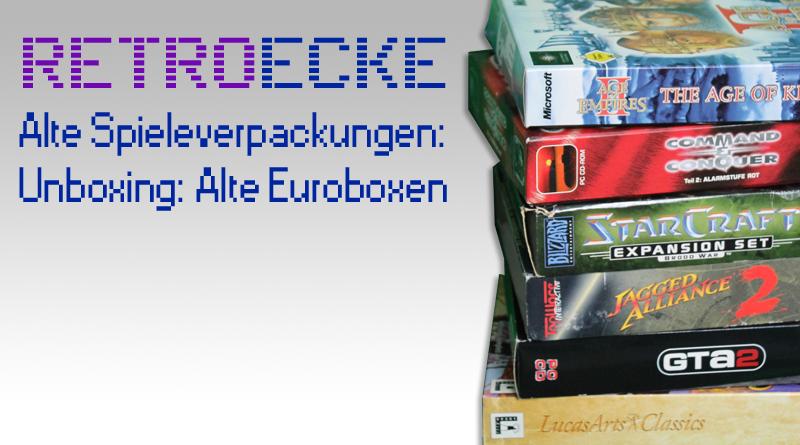 Retroecke #2 Alte Spieleverpackungen: Unboxing alte Euroboxen