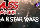 Muss das Sein #5: EA und die gecancelten Star Wars Spiele