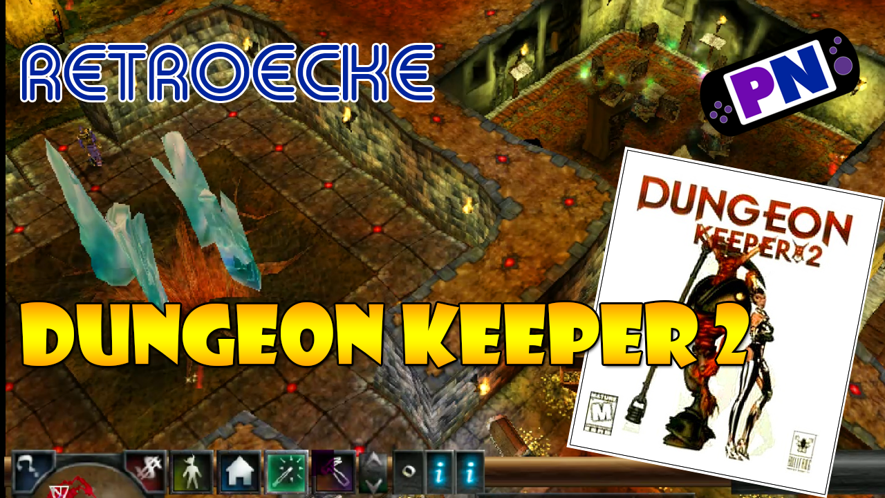 Retroecke #9: Dungeon Keeper 2