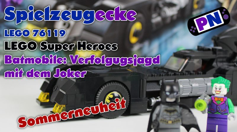Spielzeugecke #29 LEGO® Batmobil: Verfolgungsjagd mit dem Joker (76119)