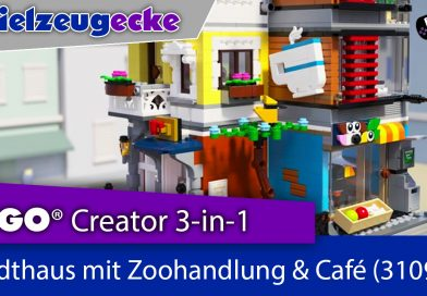 LEGO® Stadthaus mit Zoohandlung & Café (31097) Creator 3-in-1 – Review