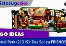 LEGO® IDEAS Central Perk:  TV Lizenz optimal umgesetzt! Das Set zur Kult-Serie FRIENDS! (21319)