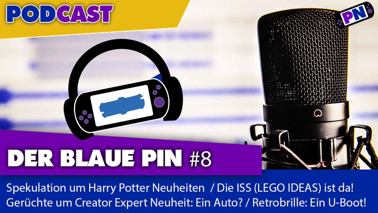 Der blaue Pin #8: Creator Expert Neuheit / Harry Potter Sommersets / IDEAS ISS / StarWars UCS Voting