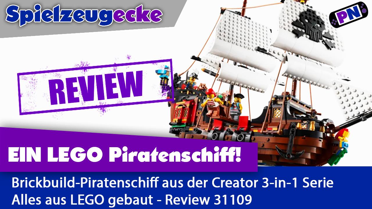 Ahoi! Segel aus Steinen: LEGO® Creator 3-in-1 Piratenschiff – Review (31109)