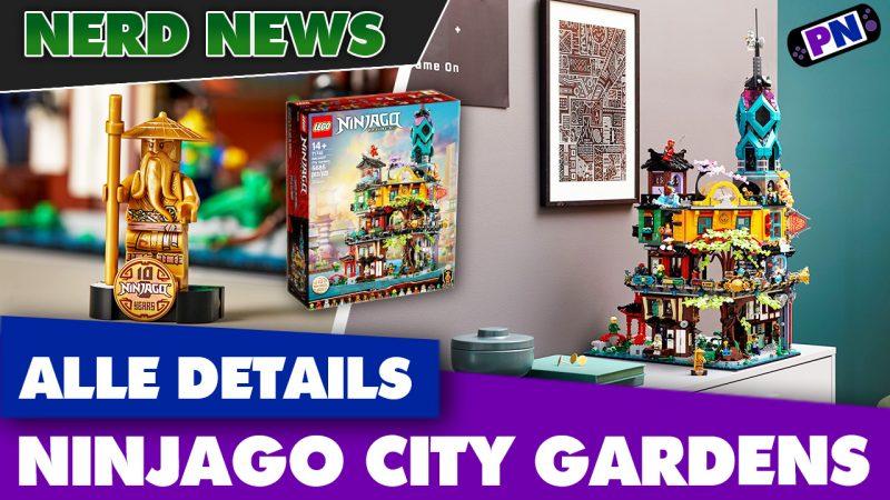 Alle Infos zu den LEGO Ninjago City Gardens vorab! 10 Jahre LEGO Ninjago!