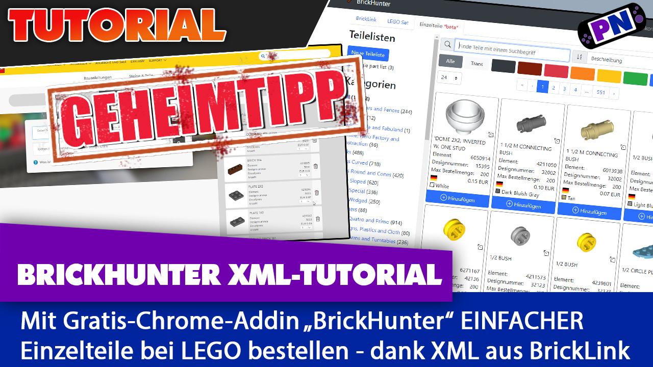 BrickHunter Tutorial: Einfacher LEGO Steine bestellen mit BrickLink XML Import via Steine und Teile