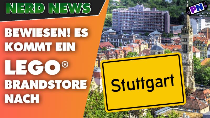 BEWEIS: Es kommt ein LEGO® Brand-Store nach STUTTGART! Der erste in Baden-Württemberg! ENDLICH!!