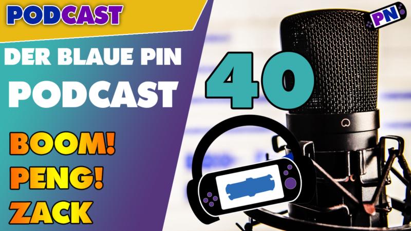 Profinerd Podcast Der blaue Pin #40 Boom Peng Pow