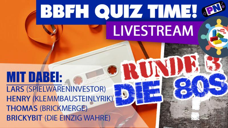 BBFH QUIZ #3: Die 80s! Das große 80er Quiz mit Lars, Henry, Thomas und Brickybit!