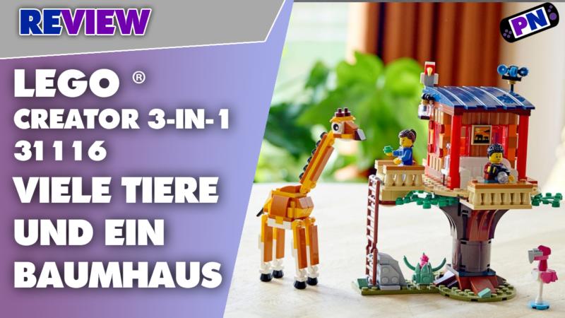 Da bekommt man Stielaugen: LEGO® Creator 3-in-1 Safari-Baumhaus Review (31116)