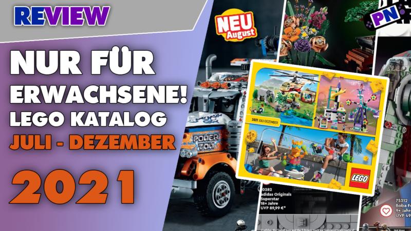 Nur für Erwachsene! LEGO® Katalog Juli – Dezember 2021! Schwerpunkt TECHNIC, Star Wars und 18+